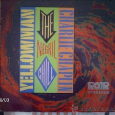 Discos de vinilo: YELLOWMAN & CHARLIE CHAPLIN THE NEGRIL CHILL. Lote 33571128