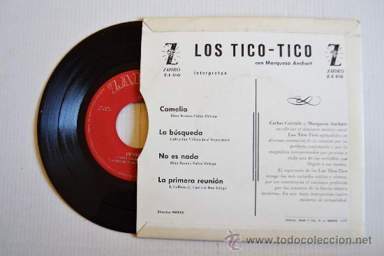 Discos de vinilo: LOS TICO TICO CON MARQUESA ANCHART - La primera reunion (ZAFIRO EP 1964) ESPAÑA - Foto 2 - 33538188
