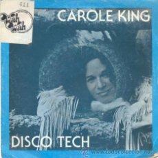Discos de vinilo: CAROLE KING - DISCO TECH - SINGLE ESPAÑOL DE VINILO. Lote 33540836