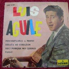 Discos de vinilo: EP LUIS AGUILE // PREGUNTASELO A FRIZZI + 3. Lote 33542146