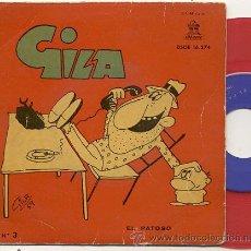 Discos de vinilo: EP 45 RPM / GILA / EL PATOSO // EDITADO POR ODEON 1959 . Lote 33543050