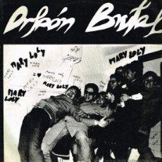 Discos de vinilo: ORFEON BRUTAL - MARY LOLY / RAQUEL / HORRIBLE VISIÓN - MAXISINGLE 1984. Lote 189254516