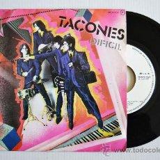 Discos de vinilo: TACONES - DIFICIL/RITA SE HIZO DE ORO (ZAFIRO 1981) ESPAÑA. Lote 33549331