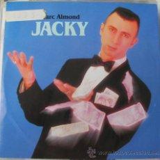 Discos de vinilo: MARC ALMOND - JACKY - SINGLE VINILO 1990. Lote 33557346