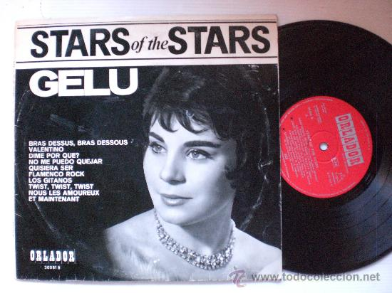 GELU, (YE-YE) STARS OF THE STARS, 10 PULGADAS EDICION ESPEC CIRCULO ORLADOR 1965 EXCELENTE INFORMAC (Música - Discos - LP Vinilo - Solistas Españoles de los 50 y 60)