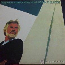Discos de vinilo: KENNY ROGERS, EYES THAT SEE IN THE DARK - CON BARRY GIBB Y DOLLY PARTON - LP VINILO. Lote 33568002