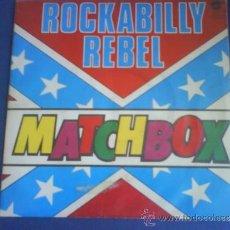 Discos de vinilo - MATCHBOX ROCKABILLY REBEL firmado por el grupo, Gordon Scott... - 33573553