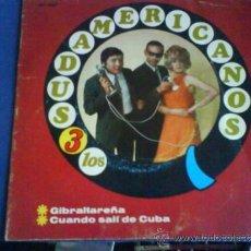 Discos de vinilo: LOS 3 SUDAMERICANOS GIBRALTAREÑA. Lote 33574037