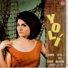 Discos de vinilo: YOLI - DONDE ESTA - CHERIE MADAM + 2 - EP SPAIN 1963 - EX / EX. Lote 88092988