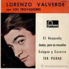 Discos de vinilo: LORENZO VALVERDE Y CONJUNTO LOS TROVADORES - EL GUAPACHA + 3 - EP SPAIN 1961 - EX / EX. Lote 33575700