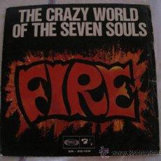Discos de vinilo: THE CRAZY WORLD OF THE SEVEN SOULS - FIRE - SONO PLAY 1968. Lote 33632406