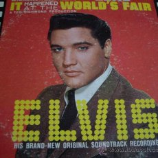 Discos de vinilo: ELVIS-IT HAPPENED AT THE WORLD,S FAIR-MADE IN USA. Lote 33618638