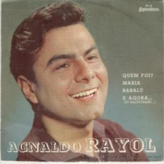 Discos de vinilo: AGNALDO RAYOL - QUEM FOI - BABALU ( EN ESPAÑOL ) + 2 - EP BRASIL 33 RPM - EX / EX. Lote 33630747