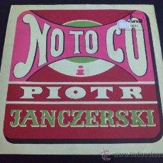 Discos de vinilo: NO TO CO, PIOTR - JANCZERSKI - ROCK POLACO - EP VINILO. Lote 33635639