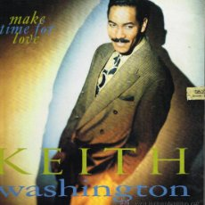 Discos de vinilo: KEITH WASHINGTON - MAKE TIME FOR LOVE - LP 1991. Lote 33637975