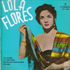 Discos de vinilo: LOLA FLORES-OLE DOLORES + AL VERDE LIMON + CUATRO SEVILLANAS DE BAILE + PESCAERO EP VINILO1963 SPAIN. Lote 33641151
