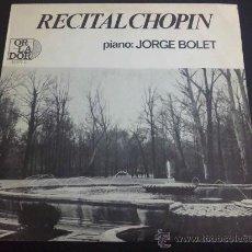 Discos de vinilo: RECITAL CHOPIN, PIANO: JORGE BOLET - MINI LP. Lote 33651893