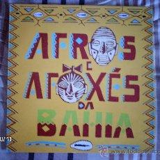 Discos de vinilo: AFROS E AFOXES DA BAHIA OJU-OBA, MUZENZA, OLODUM.... Lote 33658004