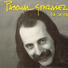 Discos de vinilo: PASCUAL GONZÁLEZ - EA LA EA / MIRA PRIMA - MAXISINGLE 1992. Lote 33706566
