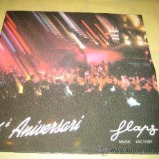 Discos de vinilo: FLAPS - 6º ANIVERSARIO - PROMOCIONAL 1990. Lote 33661463