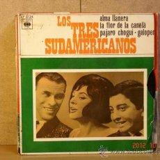 Discos de vinilo: LOS TRES SUDAMERICANOS - ALMA LLANERA + 3 - CBS EP 6124 - 1968. Lote 33664374