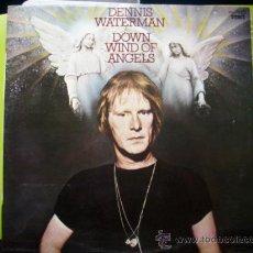 Discos de vinilo: DENNIS WATERMAN DOW WIND OF ANGELS / LP DJM RECORDS 1977 SPAIN. Lote 33675640
