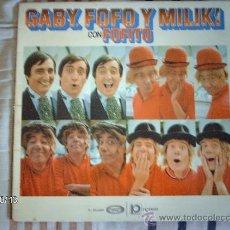 Discos de vinilo: GABI FOFO Y MILIKI CON FOFITO. Lote 33717810