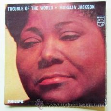 Discos de vinilo: MAHALIA JACKSON - TROUBLE OF THE WORLD. Lote 33718936