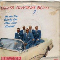 Discos de vinil: DELTA RHYTHM BOYS / CHA CHA JOE / SIDE BY SIDE / BLUE SKIES + 1 (EP). Lote 33719274