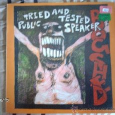 Discos de vinilo: BOGSHED TRIED AND TESTED PUBLIC SPEAKER. Lote 33721487