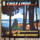 Discos de vinilo: CHILE LINDO LAS CANCIONES DE CLARA SOLOVERA POR LOS HUASOS QUINCHEROS. Lote 33733583