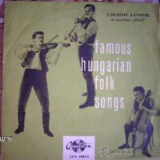 Discos de vinilo: LAKATOS SANDOR AND HIS GIPSY BAND FAMOUS HUNGARIAN FOLK SONGS . Lote 33737346