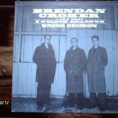Discos de vinilo: BRENDAN CROCKER AND THE 5 O´CLOCK SHADOWS WRONG DECISION. Lote 33762918