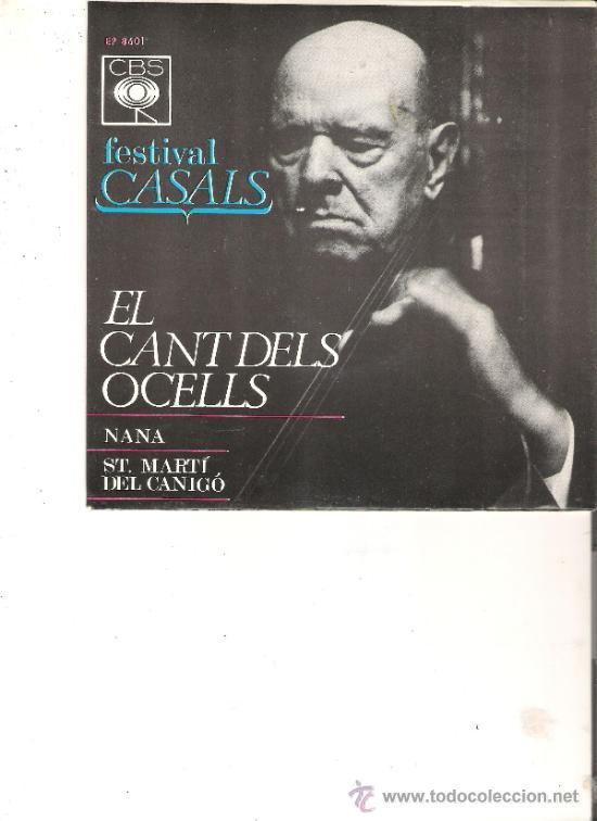 FESTIVAL CASALS CANT DELS OCELLS (Música - Discos - Singles Vinilo - Clásica, Ópera, Zarzuela y Marchas)