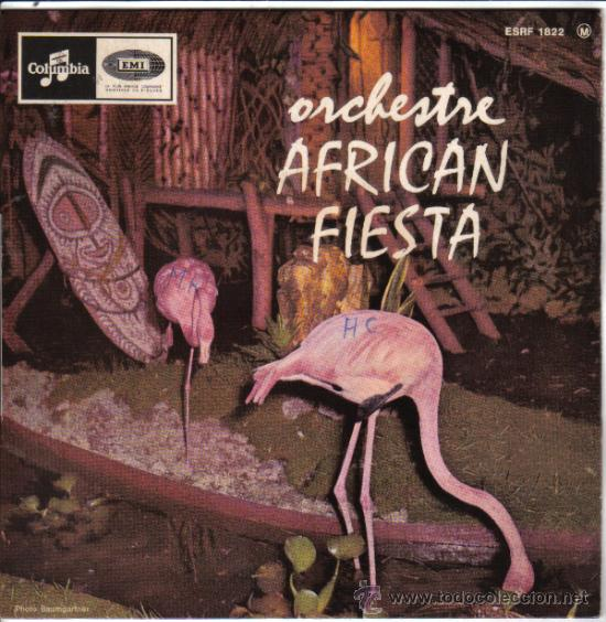 ORCHESTRE AFRICAN FIESTA 1966 COLUMBIA EMI ESRF 1822 (Música - Discos - Singles Vinilo - Orquestas)