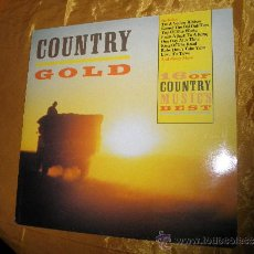 Discos de vinilo: COUNTRY GOLD. 16 OF MUSIC´S BEST. EDICION INGLESA 1985 (#). Lote 33753471