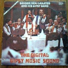 Discos de vinilo: SANDOR DEKI LAKATOS AND HIS GIPSY BAND - THE DIGITAL GIPSY MUSIC SOUND . Lote 33787341
