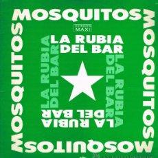 Discos de vinilo: MOSQUITOS / PHIL MANZANERA - LA RUBIA DEL BAR / TAMBOR - MAXISINGLE 1990. Lote 33781253
