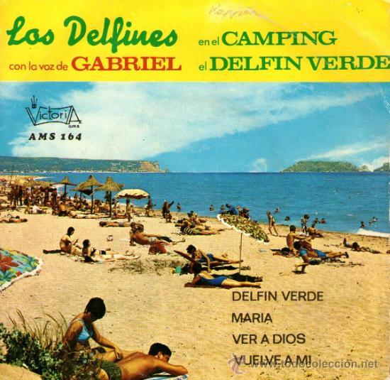 """LOS DELFINES CON GABRIEL - EP SINGLE VINILO 7"""" - EDITADO ESPAÑA - DELFÍN VERDE + 3 - VICTORIA 1970 (Música - Discos de Vinilo - EPs - Grupos Españoles de los 70 y 80)"""