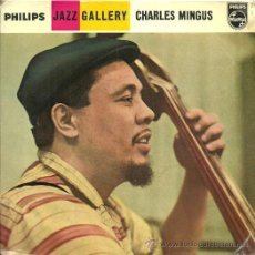 Discos de vinilo: CHARLES MINGUS EP SELLO PHILIPS EDITADO EN HOLANDA. Lote 33812267