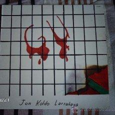 Discos de vinilo: JON KOLDO LARRAÑAGA - GU . Lote 33819040
