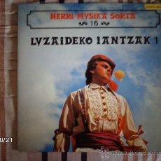 Discos de vinilo: HERRI MUSIKA SORTA - 16- LUZAIDEKO IANTZAK 1 . Lote 34030877