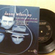 Discos de vinilo: EP DANNY WILSON-IF YOU REALLY.... Lote 33813045