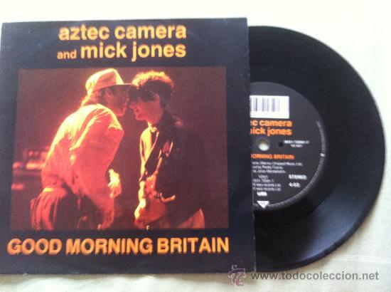"""7"""" AZTEC CAMERA AND MICK JONES-GOOD MORNING BRITAIN (Música - Discos - Singles Vinilo - Pop - Rock Internacional de los 90 a la actualidad)"""
