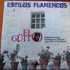 Discos de vinilo: FLAMENCO - EL GÜITO - ESTILOS FLAMENCOS. Lote 33816512