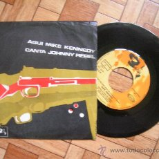 Discos de vinilo: MIKE KENNEDY - SG 1969 JOHNNY REBEL + 1 - CARPETA VG+ VINILO VGVG+. Lote 33875325
