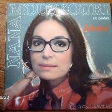 Discos de vinilo: NANA MOUSKOURI - LIBERTAD. Lote 33910636