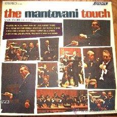 Discos de vinilo: MANTOVANI AND HIS ORCHESTRA - THE MANTOVANI TOUCH. Lote 33916042