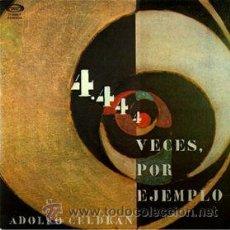 Discos de vinilo: ADOLFO CELDRÁN - 4444 VECES POR EJEMPLO. Lote 33886123