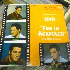 Discos de vinilo: ELVIS PRESLEY FUN IN ACAPULCO DISCO DE VINILO DE 7 PULGADAS. Lote 33899822